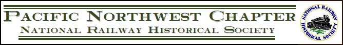 The Pacific Northwest Chapter of the National Railway Historical Society